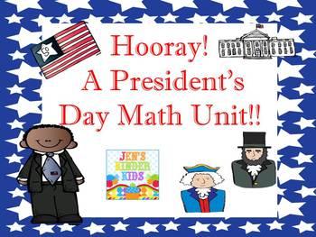 Hooray! A President's Day Math Unit!