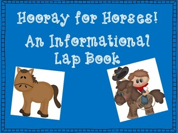 Hooray For Horses! An Informational Lap Book