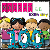 Hooray for the 100th Day!