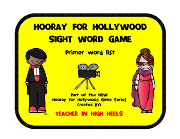 Hooray for Hollywood Game: Primer Sight Words