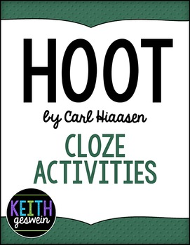 Hoot by Carl Hiaasen:  11 Cloze Activities
