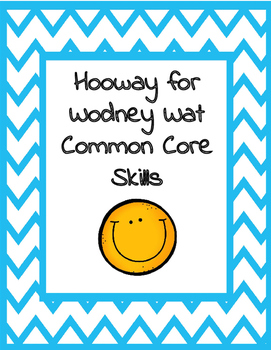 Hooway For Wodney  Wat Common Core Skills Reading Writing