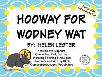 Hooway for Wodney Wat by Helen Lester:    A Complete Liter