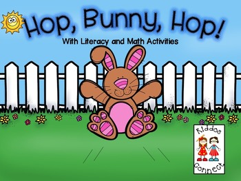 Hop, Bunny, Hop! Story with Literacy and Math activities