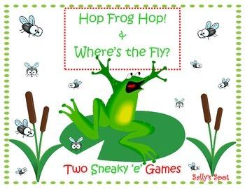 Hop Frog Hop! & Where's the fly? A Sneaky e Game (Silent e