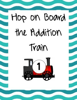 Hop On Board the Addition Train