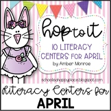 Hop to It {10 Literacy Centers for April}
