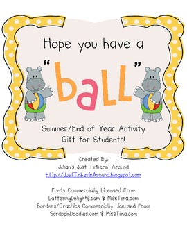 """Hope You Have A """"Ball""""! A Student Gift for Summer!"""