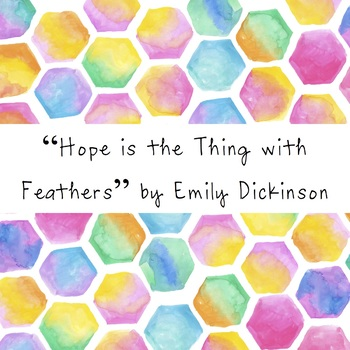Hope is the thing with feathers - Emily Dickinson Poetry W