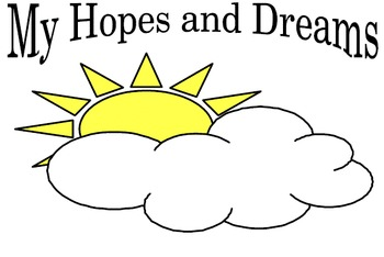 Hopes and Dreams - Beginning of the Year Classroom Rules Unit