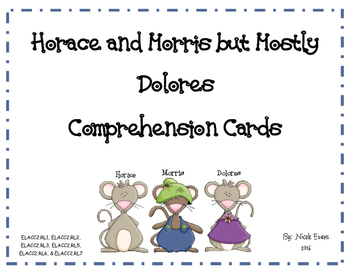 Horace and Morris but Mostly Dolores Comprehension Questions