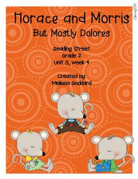 Horace and Morris but Mostly Dolores : reading Street : Grade 2