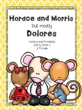 Horace and Morris but mostly Dolores, 2nd Grade, Centers a