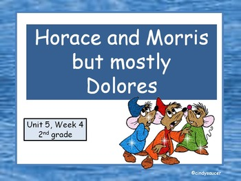 Horace and Morris but mostly Dolores, 2nd Grade, Interacti