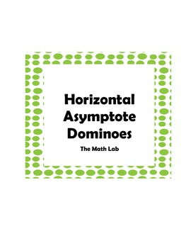 Horizontal Asymptote Dominoes