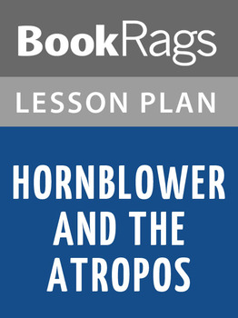 Hornblower and the Atropos Lesson Plans
