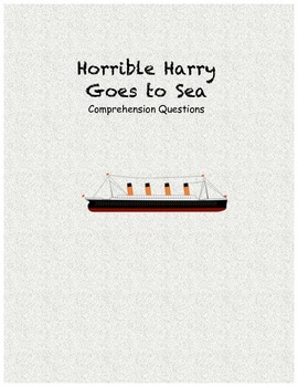 Horrible Harry Goes to Sea comprehension questions