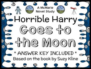 Horrible Harry Goes to the Moon (Suzy Kline) Novel Study /