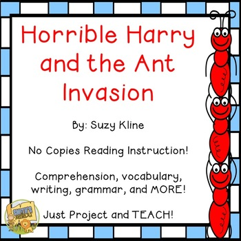 Horrible Harry and the Ant Invasion - Reading Comprehensio