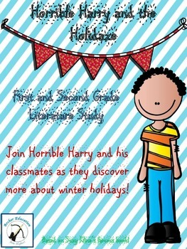Horrible Harry and the Holidaze Literature Study
