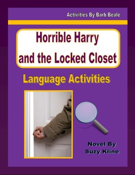 Horrible Harry and the Locked Closet Novel Study - 20 pages