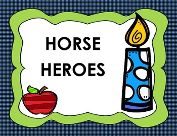 Horse Heroes - 4th Grade Tri folds + Activities