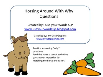 """Horsing Around With """"Why"""" Questions"""