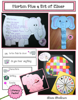 Horton Plus A Bit Of Elmer Literacy Packet With Writing Pr