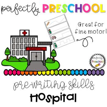 Hospital Prewriting Skills {Dollar Deal}