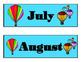 Hot Air Balloon Calendar. Hot Air Balloon Theme! Bulletin