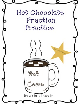 Hot Chocolate Fraction Practice