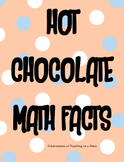 Hot Chocolate Math Facts {Addition/Subtraction}