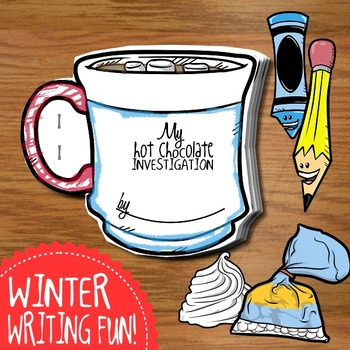 Hot Chocolate Writing + Investigation