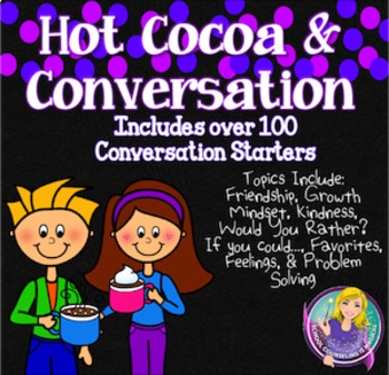 Hot Cocoa & Conversation: Icebreaker Cards for Large and S