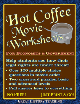 Hot Coffee Movie Worksheets -- Great for Government and Ec