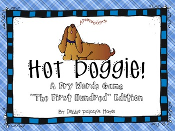 "Sight Words: ""Hot Doggie!"" Fry Words Game - The First Hund"