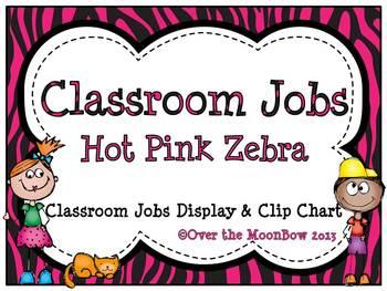 Hot Pink & Zebra Stripe Classroom Jobs Display & Clip Chart