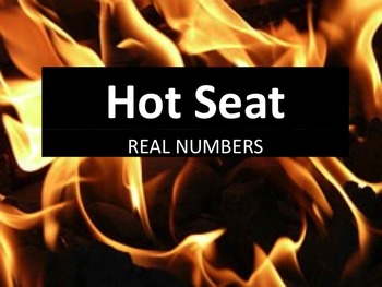 Hot Seat Activity -- Classifying Real Numbers
