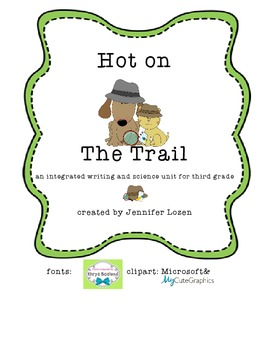 Hot on the Trail: An Integrated Science and Writing Unit on Heat