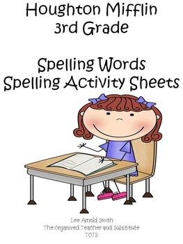 Houghton Mifflin 3rd Grade Spelling Words & Spelling Acti