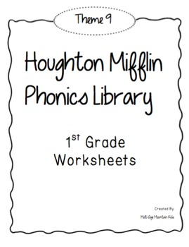 Houghton Mifflin Phonics Library: 1st Grade - Theme 9 Worksheets