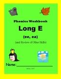 Phonics Skills Workbook - Focus Long E (ee, ea) & Review o