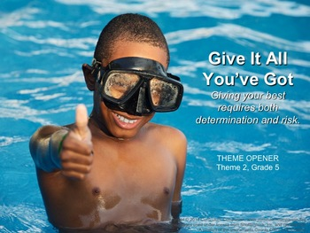 Houghton Mifflin Reading, Grade 5, Theme 2: Give It All Yo