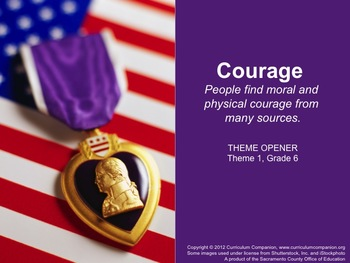 Houghton Mifflin Reading, Grade 6, Theme 1: Courage Common