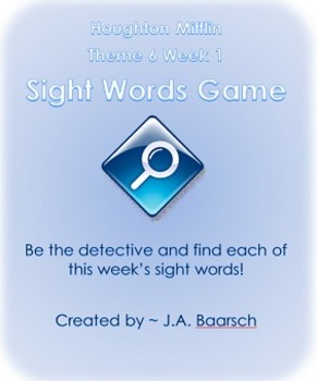 Houghton Mifflin Theme 6 Week 1 Sight Words Game