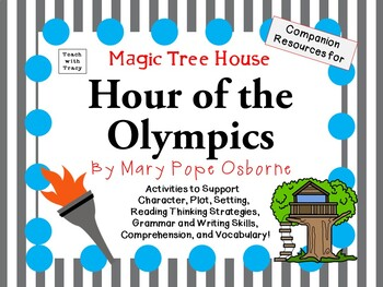 Hour of the Olympics by Mary Pope Osborne:  A Complete Lit