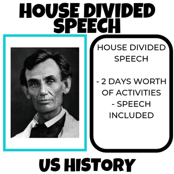 House Divided Speech US History