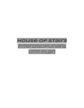House of Stairs Interdisciplinary Unit