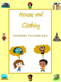 Houses and Clothing - Worksheets for Grade 2 & 3