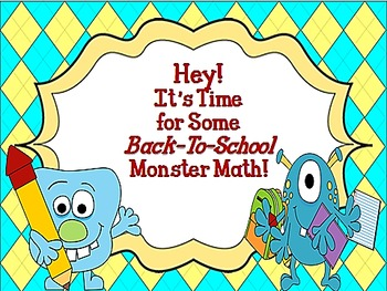 Hey!  It's Time for Some Back to School Monster Math! CCSS 2.OA.1